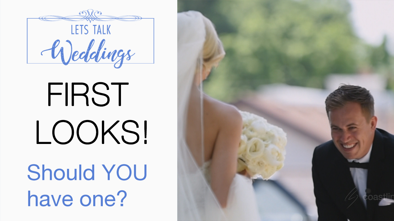 Wedding Day First Look Pros and Cons – Lets Talk Weddings Ep 3