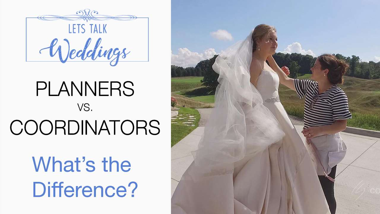 Wedding Planner vs Coordinator, what's the difference? – Let's Talk Weddings Episode 4
